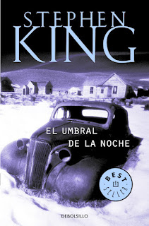 """Reseña: """"El umbral de la noche"""" - Stephen King"""