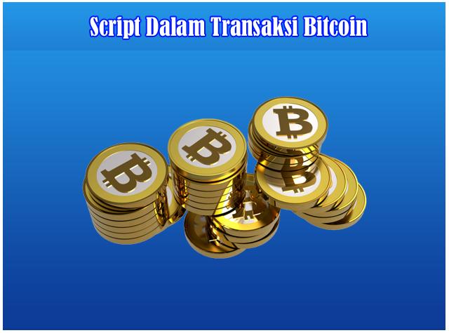 Mengenal istilah Script Dalam Transaksi Bitcoin