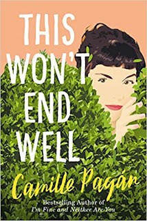 Quick Pick book review: This Won't End Well, by Camille Pagan