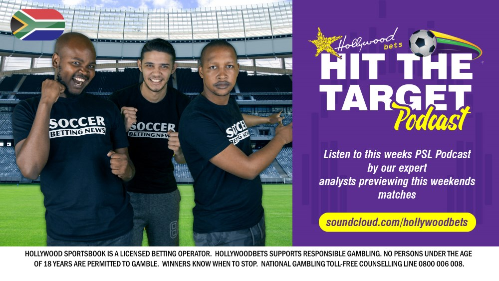 Hit The Target - PSL Podcast - Soccer Betting News and Hollywoodbets Team