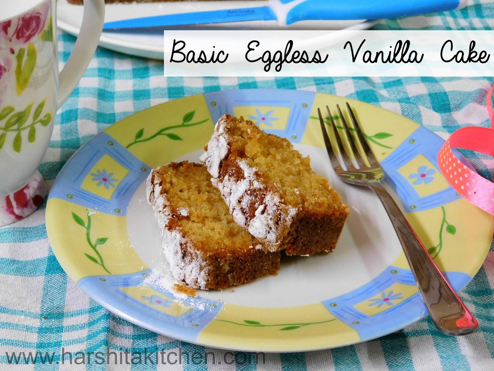 Harshita's Kitchen: Eggless Vanilla Cake in Microwave - Simple ...