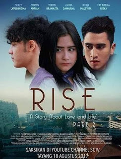 Nonton Film Rise: A Story About Love And Life 2017 Download Full Indonesia