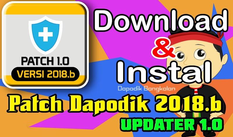 Download dan Instal PATCH dapodik 2018.b Terbaru (Updater Patch 1.0)