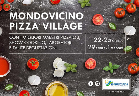 MONDOVICINO Pizza Village 22-25 Aprile | Food and beauty passion...