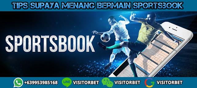 Tips Bermain Sportsbook