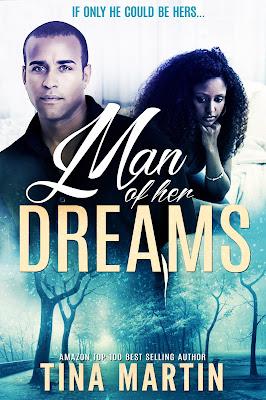 Man of Her Dreams - Book Description   TINA MARTIN   AWARD-WINNING