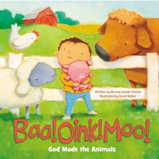 Baa! Oink! Moo! God Made The Animals cover