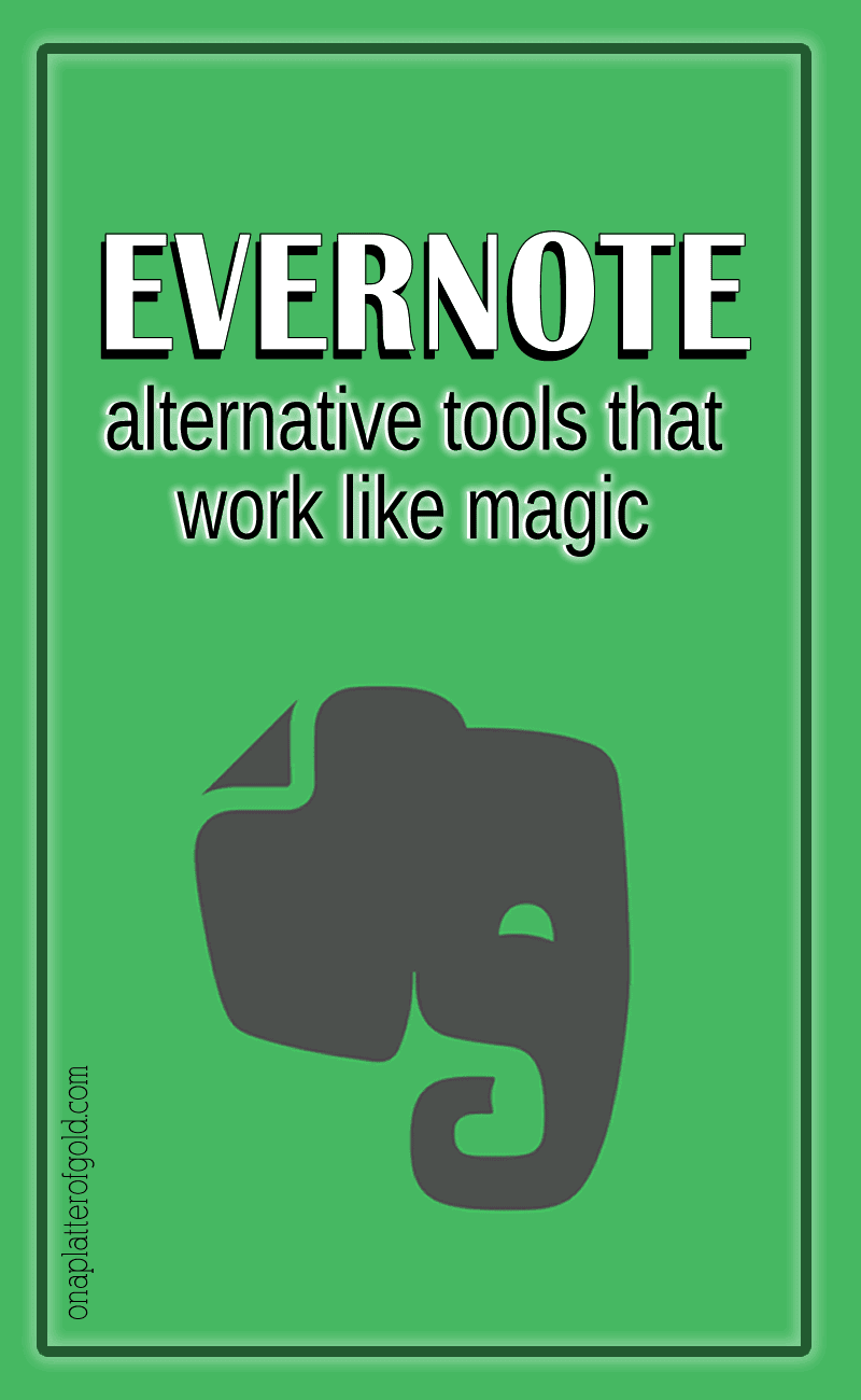 Best Evernote Alternative Tools That Work Like Magic For Organising, Planning and Taking Notes