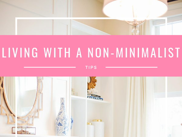 Tips for Living With Someone Who Isn't Minimal