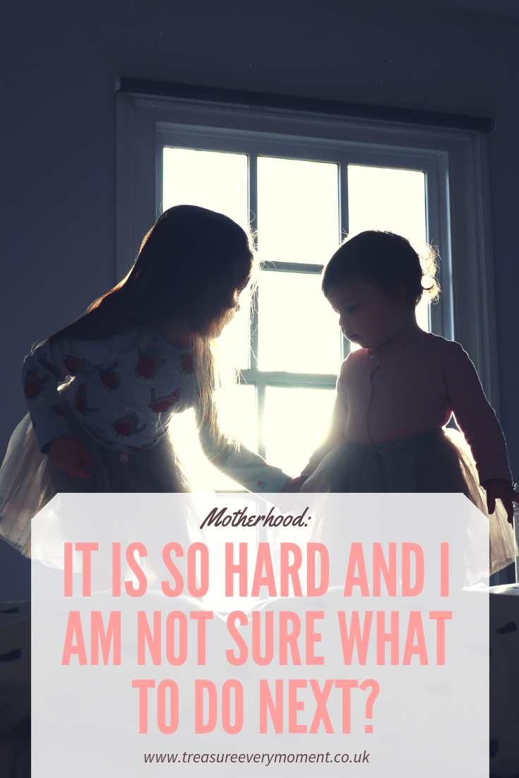 MOTHERHOOD: It is so hard and I am not sure what to do next?