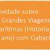 Atividade sobre As Grandes Viagens Marítimas (História, 7º ano) com Gabarito