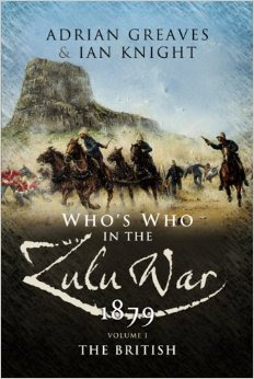 Who's Who in the Zulu War 1879, Vol. 1: The British