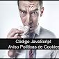 Código JavaScript que muestra el aviso de políticas de cookies en cualquier web