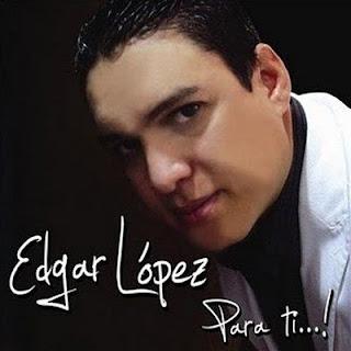 PARA TI - EDGAR LOPEZ (2010)