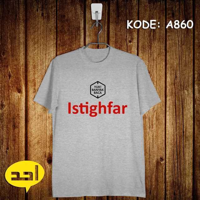 ISTIGHFAR Kaos Dakwah Islami Murah