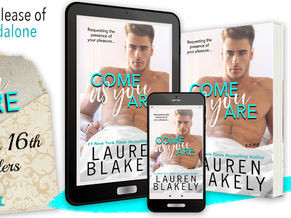 Come As You Are by Lauren Blakely | Cover Reveal