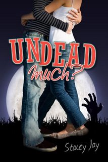 Undead Much?: 2º Libro You Are So Undead To Me – Stacey Jay