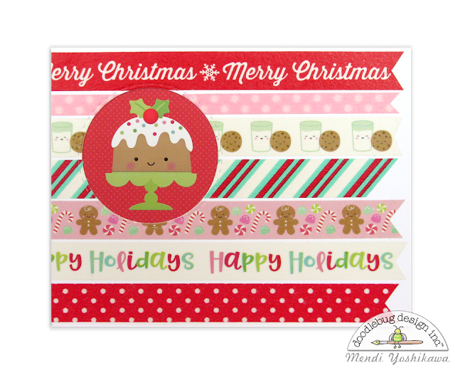 Doodlebug Design Milk & Cookie Washi Tape Figgy Pudding Holiday Christmas Card by Mendi Yoshikawa