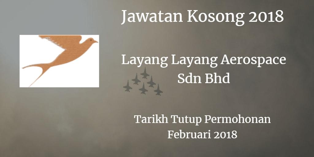 Jawatan Kosong LAYANG LAYANG AEROSPACE SDN BHD Februari 2018