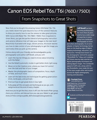 Canon EOS Rebel T6s / T6i (760D / 750D: 'From Snapshots to Great Shots' By Jeff Revell 2016 (Hard Copy)