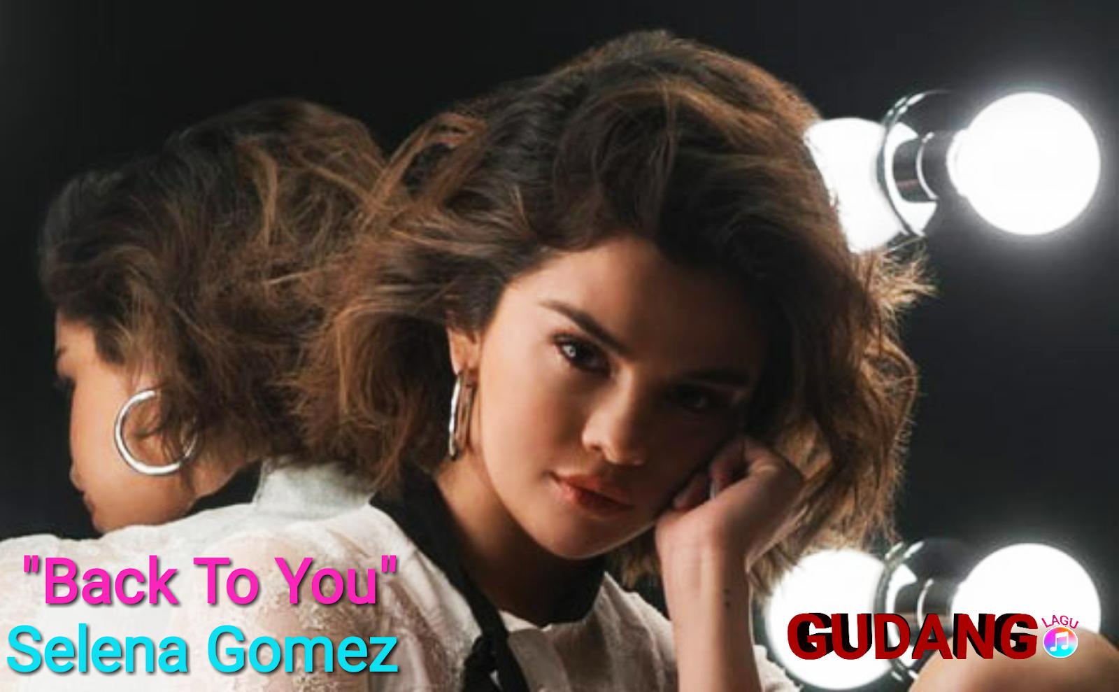 Selena Gomez - Back To You