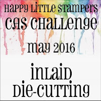 http://www.happylittlestampers.com/2016/05/hls-may-cas-challenge_3.html