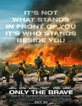 Watch Online Only the Brave 2017 720P HD x264 Free Download Via High Speed One Click Direct Single Links At WorldFree4u.Com
