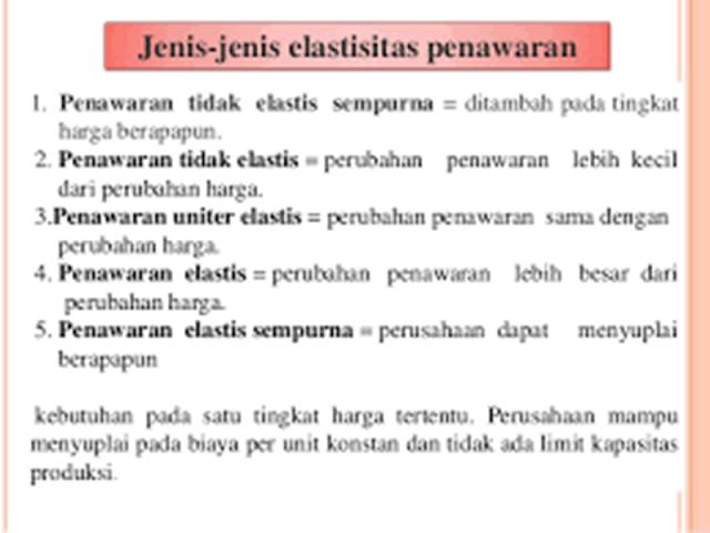 Jenis Elastisitas Penawaran (Elasticity of Supply)
