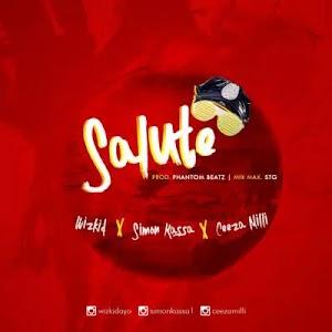 Download Mp3   Wizkid x Ceeza Milli x Simon Kassa - Salute