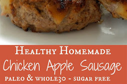 Easy Homemade Chicken Apple Sausage {Paleo & Whole30}