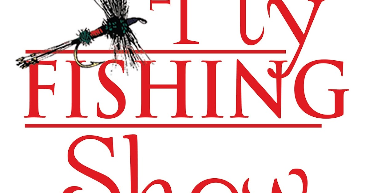 Caddis chronicles the fly fishing show lancaster pa for Pa fish for free days 2017