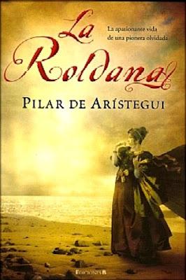 La Roldana – Pilar De Arístegui
