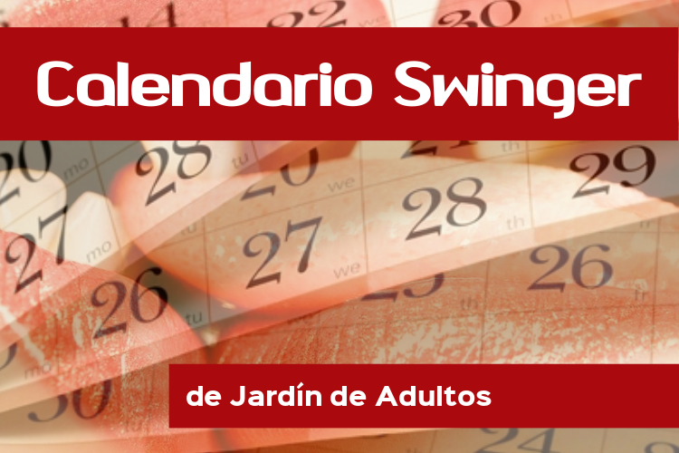 Calendario  Swinger Jardín de adultos