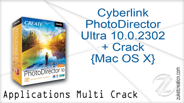 Cyberlink PhotoDirector Ultra 10.0.2302 + Crack {Mac OS X}