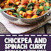Chickpea and Spinach Curry (Vegan & Gluten Free)