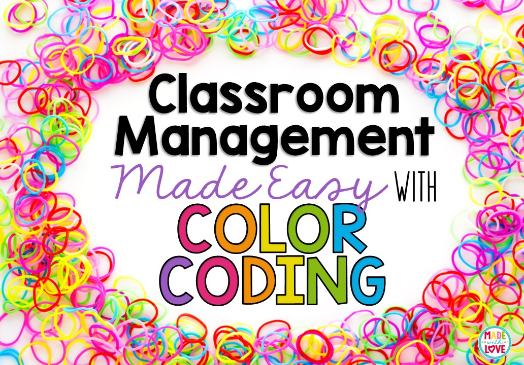 made with love color coded classroom mangagement