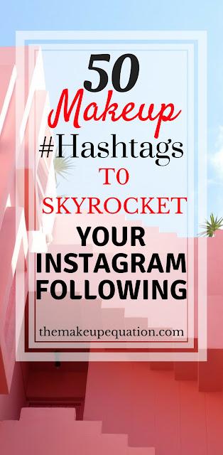 makeup hashtags. beauty hashtags. makeup hashtags to grow followers. #hashtags #beautyblogger #blogger #makeuphashtags