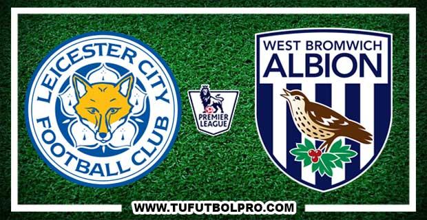 Ver Leicester City vs West Bromwich EN VIVO Por Internet Hoy 16 de Octubre 2017