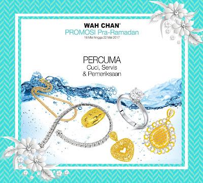 Wah Chan Gold & Jewellery Promosi Pra Ramadhan
