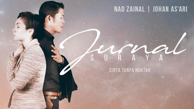 Drama Jurnal Suraya Lakonan Nad Zainal, Johan As'ari