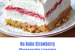 No Bake Strawberry Cheesecake Lasagna