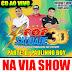 CD AO VIVO POP SAUDADE 3D - NA VIA SHOW 20-04-18 DJ PAULINHO BOY