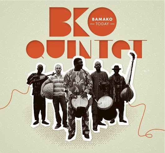 Daily Spin: Bamako Today by BKO Quintet