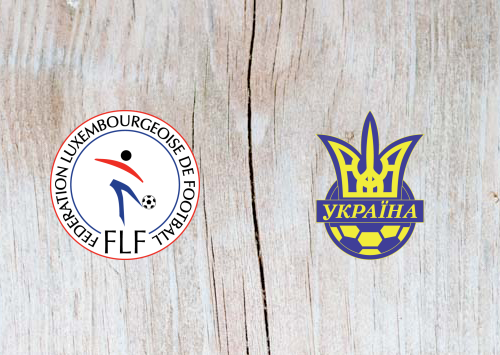 Luxembourg vs Ukraine - Highlights 25 March 2019