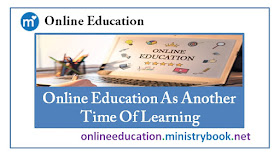 Online Education As Another Time Of Learning