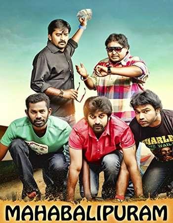 Mahabalipuram 2015 UNCUT Hindi Dual Audio HDRip Full Movie