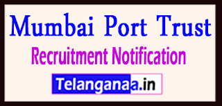 Mumbai Port Trust Recruitment Notification 2017 Last Date 26-05-2017