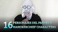 16 Personajes del pañuelo, MAGIA-JUEGOS, 16 Handkerchief Characters