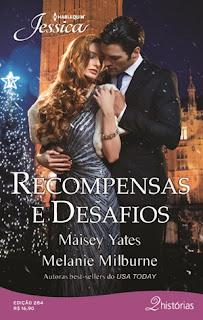 Recompensas e Desafios - Jéssica #284 (Melanie Milburne e Maisey Yates)
