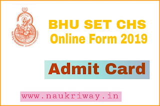 BHU SET CHS Online Form 2019 , Admit Card , Syllabus